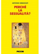 Perchè la sessualità?