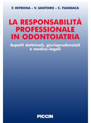 La responsabilità professionale in odontoiatria