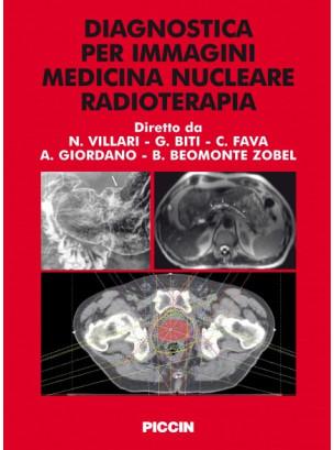 DIAGNOSTICA PER IMMAGINI - MEDICINA NUCLEARE - RADIOTERAPIA