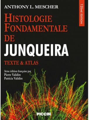 HISTOLOGIE FONDAMENTALE DE JUNQUEIRA
