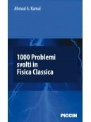 1000 Problemi svolti in fisica classica