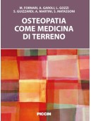 Osteopatia come medicina di terreno