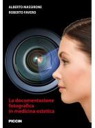 La documentazione fotografica in medicina estetica