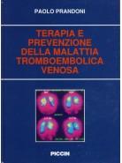 Terapia e Prevenzione della Malattia Tromboembolica Venosa