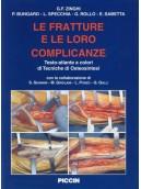 Le fratture e le loro complicanze: tecniche di osteosintesi.