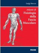 Atlante di fisiologia della fascia muscolare