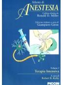 Atlante di Anestesia - Vol. 2 - Le basi scientifiche dell'anestesia