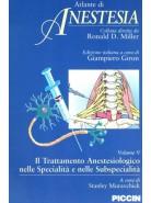 Atlante di Anestesia - Vol. 5 - Il trattamento anestesiologico nelle specialità e nelle subspecialità
