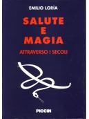 Salute e Magia Attraverso i Secoli