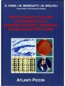 Testo-Atlante a colori di diagnostica dell'infezione da Helicobacter Pylori