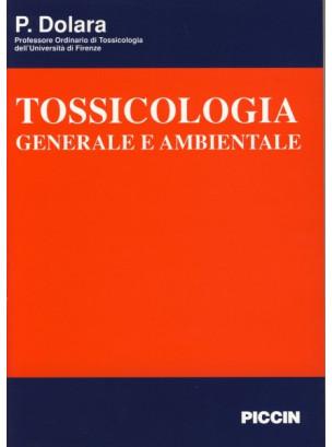 Tossicologia Generale e Ambientale