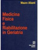 Medicina fisica e riabilitazione in geriatria