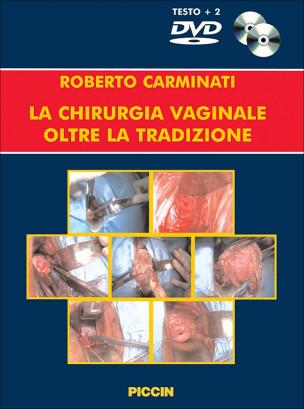La chirurgia vaginale oltre la tradizione