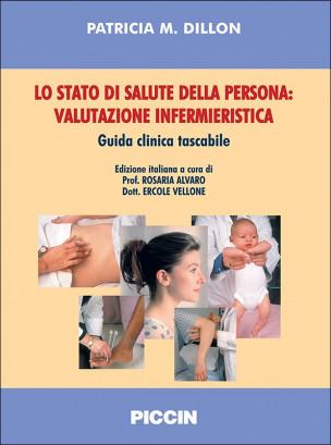Lo stato di salute della persona: valutazione infermieristica