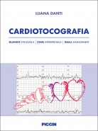 CARDIOTOCOGRAFIA: quando utilizzarla, come interpretarla, quali management