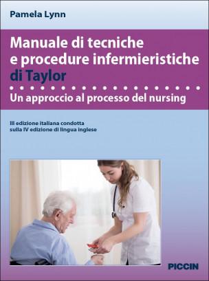 Manuale di tecniche e procedure infermieristiche di Taylor