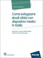 Come sviluppare studi clinici con dispositivi medici in Italia