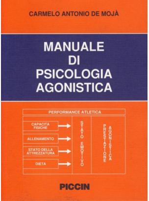 Manuale di Psicologia Agonistica