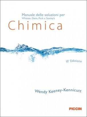 Manuale delle soluzioni agli esercizi per Whitten Chimica