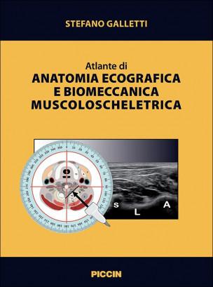 Atlante di anatomia ecografica e biomeccanica muscoloscheletrica