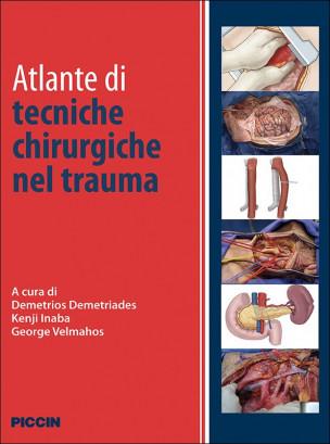 Atlante di tecniche chirurgiche nel trauma
