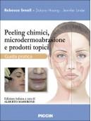 Peeling chimici, microdermoabrasione e prodotti topici
