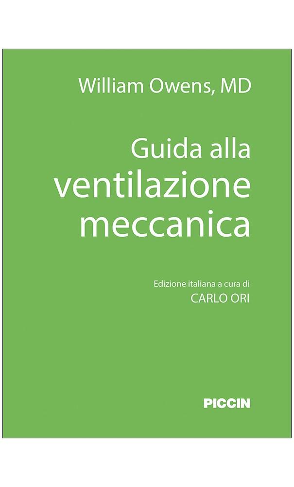 Guida alla ventilazione meccanica - Ventilazione meccanica ...