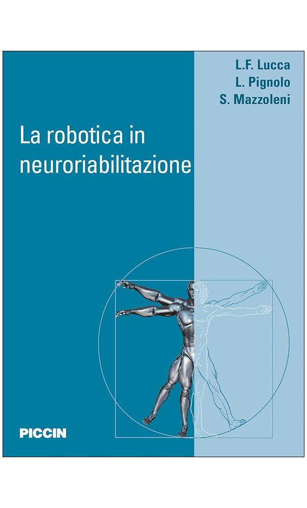 La Robotica In Neuroriabilitazione