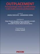 Outplacement. Psicosociologia della riqualificazione e del ricollocamento professionale