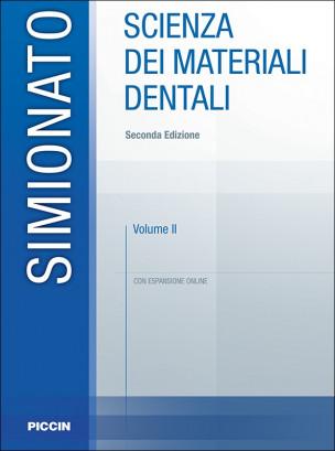 Scienza dei materiali dentali Vol. 2