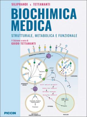 Biochimica Medica - Strutturale, metabolica e funzionale