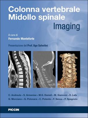 Colonna Vertebrale Midollo Spinale - Imaging