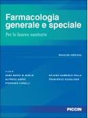 Farmacologia generale e speciale per le lauree sanitarie
