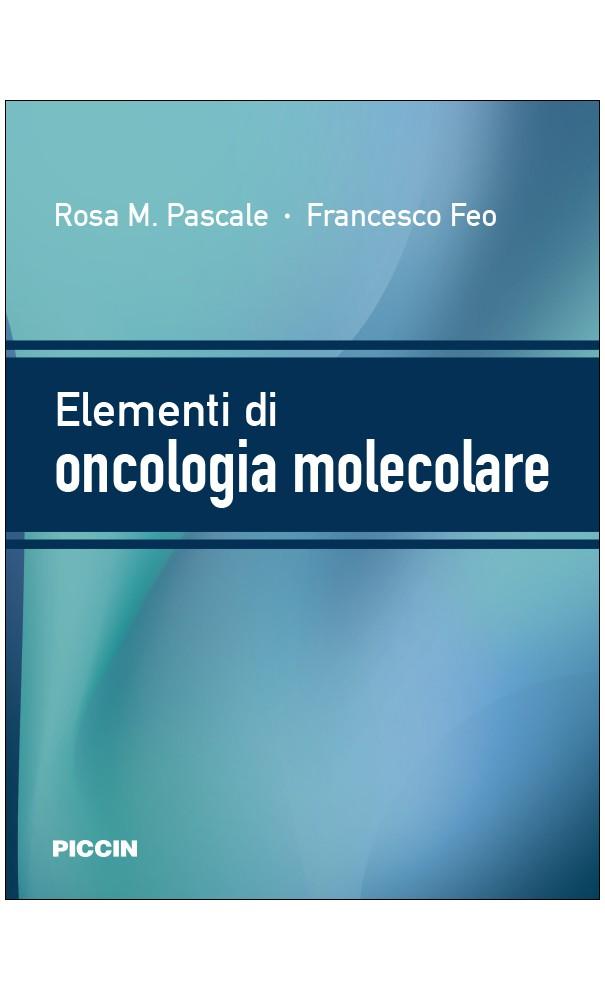 elementi di oncologia molecolare  piccin nuova libraria