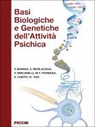 Basi Biologiche e Genetiche dell'Attività Psichica