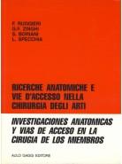 Ricerche anatomiche e vie d'accesso nella chirurgia degli arti