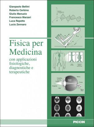 Fisica per Medicina con applicazioni fisiologiche, diagnostiche e terapeutiche