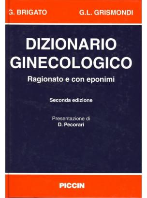 Dizionario ginecologico (ragionato e con eponimi)