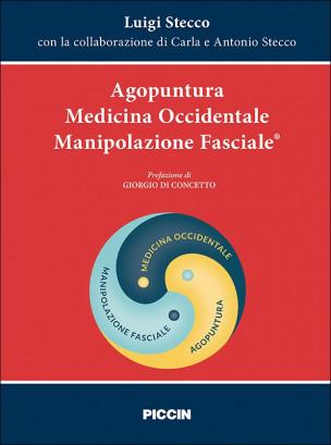 Agopuntura Medicina Occidentale Manipolazione Fasciale ®