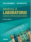 Medicina di Laboratorio - : Logica & Patologia Clinica