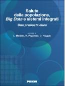 SALUTE DELLA POPOLAZIONE, BIG DATA E SISTEMI INTEGRATI - UNA PROPOSTA ETICA