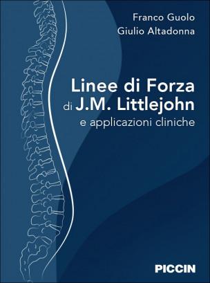 Linee di Forza di J. M. Littlejohn e applicazioni cliniche
