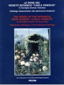 """Le Rose del Roseto Botanico """"Carla Fineschi"""""""