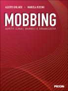 Mobbing - Aspetti clinici, giuridici e organizzativi