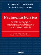 Pavimento Pelvico Aspetti rieducativi e trattamento riabilitativo - Una visione unitaria
