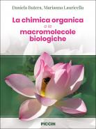 La chimica organica e le macromolecole biologiche