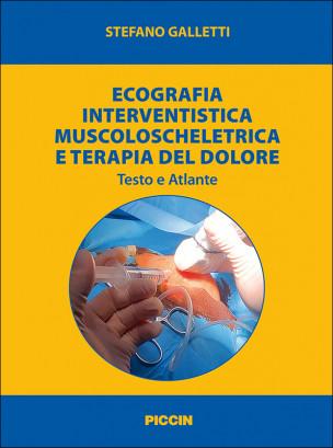 Ecografia Interventistica Muscoloscheletrica e Terapia del Dolore