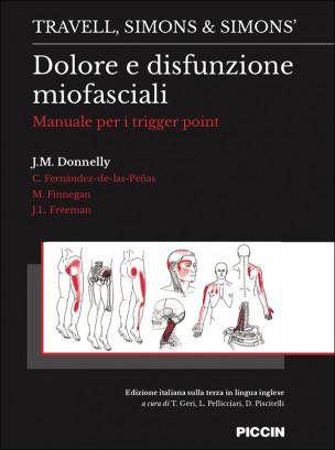Dolore e disfunzione miofasciali - Manuale per i trigger point