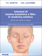 Iniezioni di tossina botulinica e filler in medicina estetica – Testo atlante e video