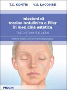 Iniezioni di tossina botulinica e filler in medicina estetica – Testo atlante e video